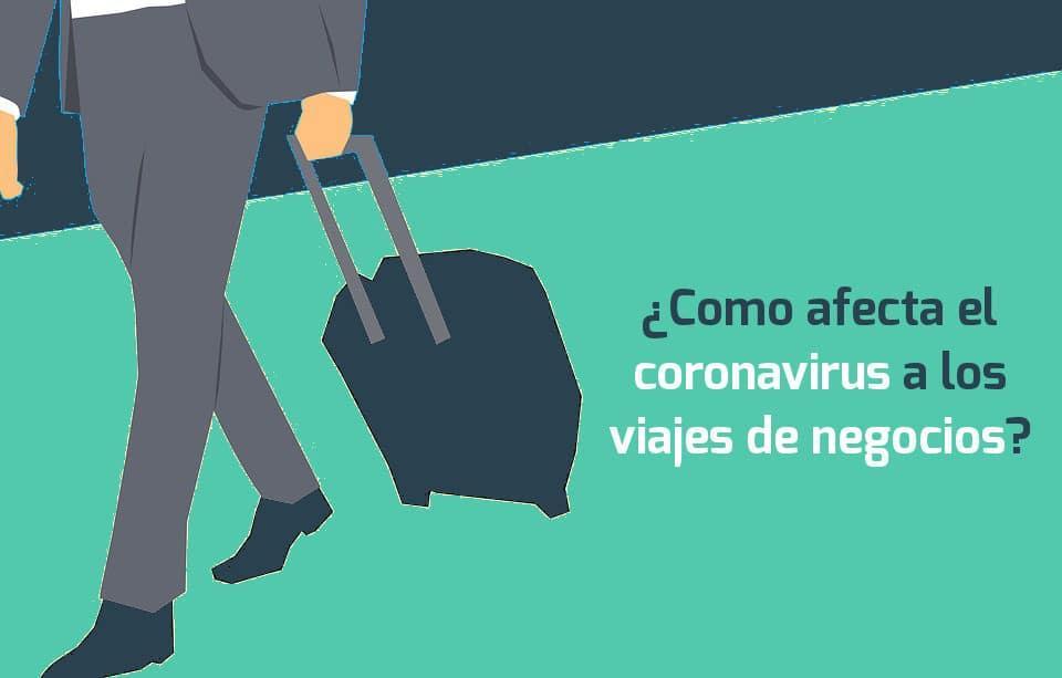 coronavirus viajes empresa